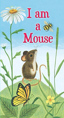 I Am a Mouse (A Golden Sturdy Book) (English Edition)