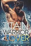 Titain - Warrior Lover
