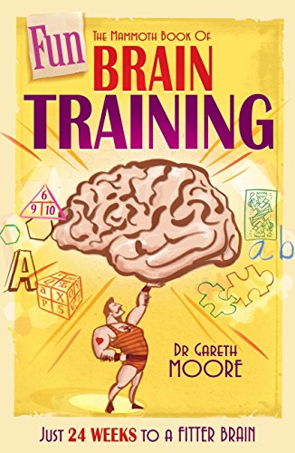 The Mammoth Book of Fun Brain-Training: A puzzle a day for a year – Hanjie, Futoshiki, Slitherlink and many more (Mammoth Books) (English Edition)