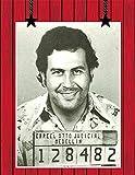 Pablo Escobar Mugshot El Patron Medellin Columbia Poster,