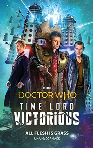 Doctor Who: All Flesh is Grass: Time Lord Victorious (Doctor Who: Time Lord Victorious)