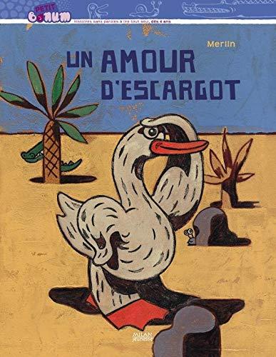 UN AMOUR D'ESCARGOT T 1