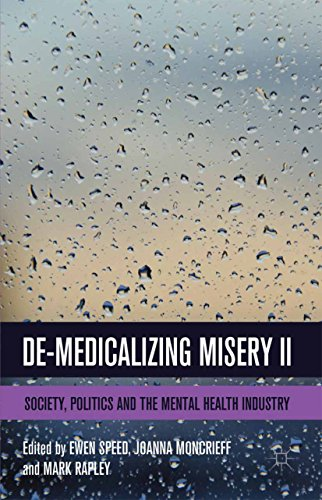 51Bwep4OJUL - De-Medicalizing Misery II: Society, Politics and the Mental Health Industry