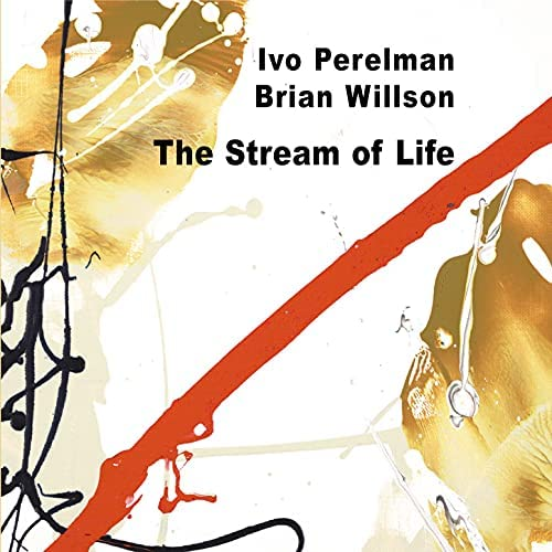 Ivo Perelman & Brian Willson