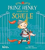 Prinz Henry kommt in die Schule