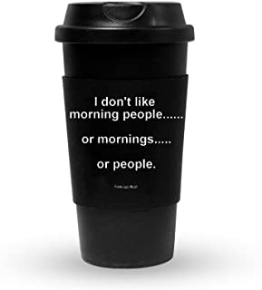Funny Guy Mugs I Don't Like Morning People Travel Tumbler With Removable Insulated Silicone Sleeve, Black, 16-Ounce