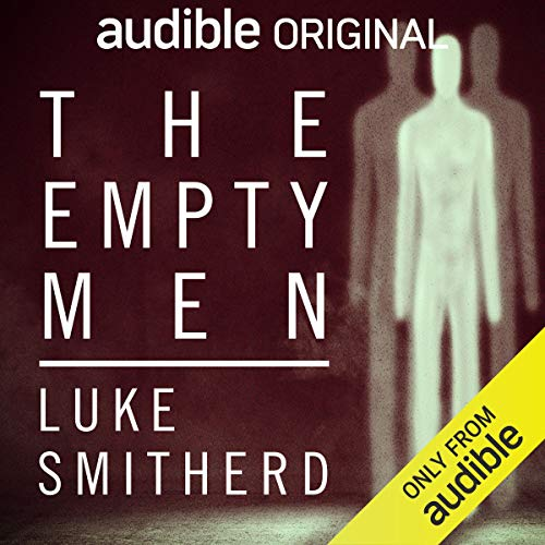 The Empty Men Audiobook By Luke Smitherd cover art