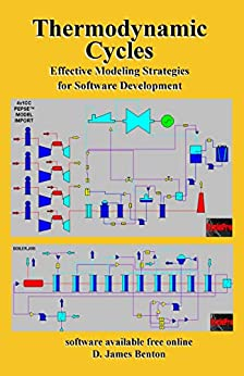 Thermodynamic Cycles: Effective Modeling Strategies for Software Development by [D. James Benton]