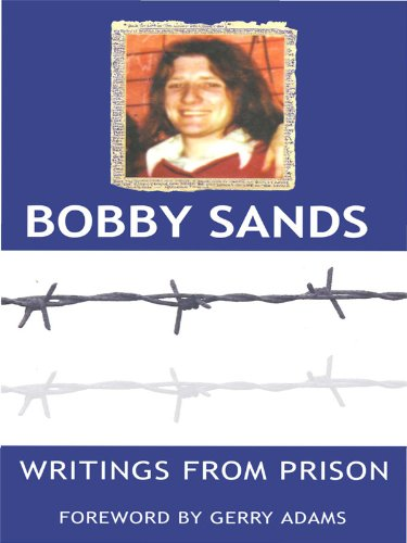 Writings From Prison: Bobby Sands (English Edition)