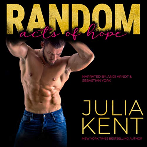 Random Acts of Hope: Enemies to Lovers Second Chance Romantic Comedy: Random Series, Book 4