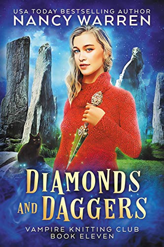 Diamonds and Daggers: A Paranormal Cozy Mystery (Vampire Knitting Club Book 11) by [Nancy Warren]