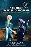 US Air Force Secret Space Program: Shifting Extraterrestrial Alliances & Space Force