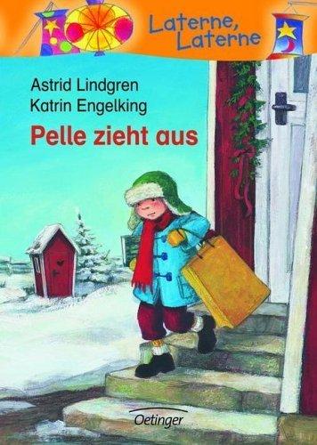 Pelle zieht aus von Astrid Lindgren (August 2006) Gebundene Ausgabe