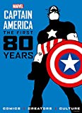 Marvel's Captain America: The First 80 Years (Marvel Comics: Captain America)