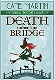 Death under the Bridge: A Viking Witch Cozy Mystery (2) (The Viking Witch Cozy Mysteries)