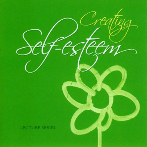 Creating Self Esteem cover art