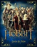 El Hobbit. Un viaje inesperado. Guía de fotos.: Guía de fotos (Biblioteca J. R. R. Tolkien)