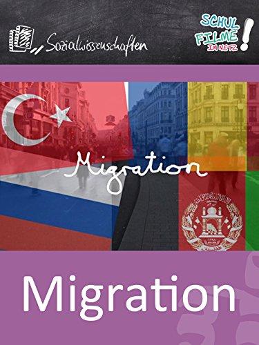 Migration - Schulfilm Sozialwissenschaften