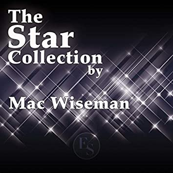 The Star Collection By Mac Wiseman