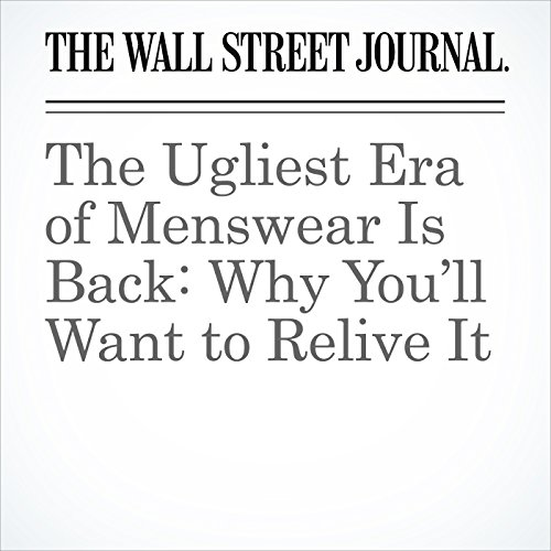 The Ugliest Era of Menswear Is Back: Why You'll Want to Relive It copertina