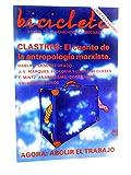 BICICLETA. REVISTA DE COMUNICACIONES LIBERTARIAS 16. Agora: Abolir El Trabajo. Barcelona