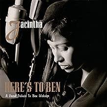 Jacintha: Here S to Ben