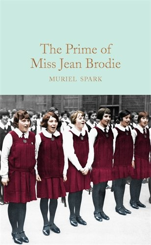 The prime of miss Jean Brodie (Macmillan Collector's Library)
