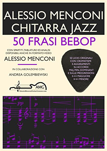 50 Frasi Bebop: Chitarra Jazz (Italian Edition)