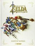 The Legend of Zelda - Breath of the Wild: Master Works