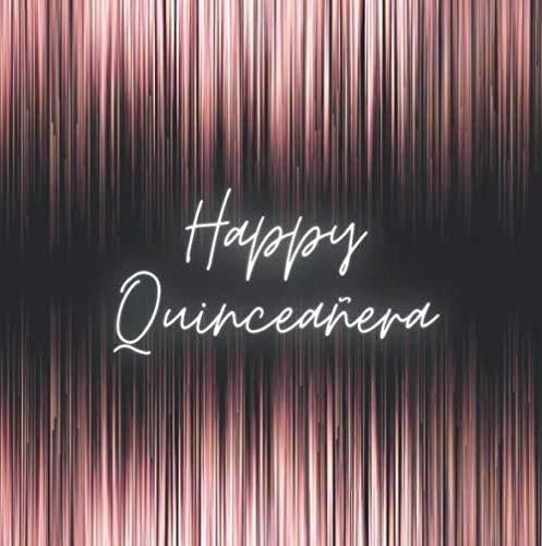 Happy Quinceanera: neon hot pink guestbook for a fun birthday party   Keepsake for 160 guests for leaving faboulous memories, messages and wellwishes ... spaces for stylish pictures or photographs