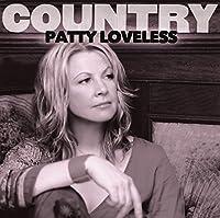 Country: Patty Loveless by Patty Loveless (2012-05-03)