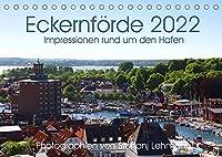 Eckernfoerde 2022. Impressionen rund um den Hafen (Tischkalender 2022 DIN A5 quer): Impressionen von der Stadt mit vier Haefen: Eckernfoerde. (Monatskalender, 14 Seiten )