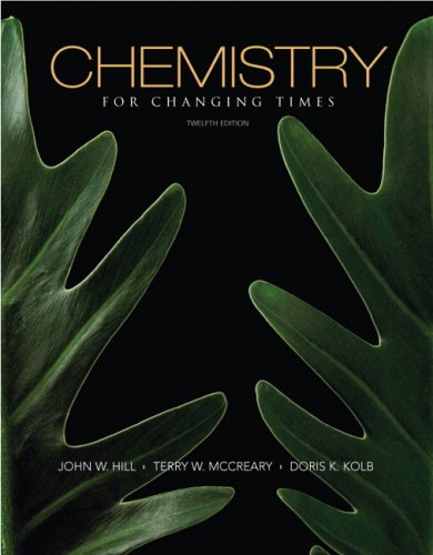 Chemistry for Changing Times (12th Edition)