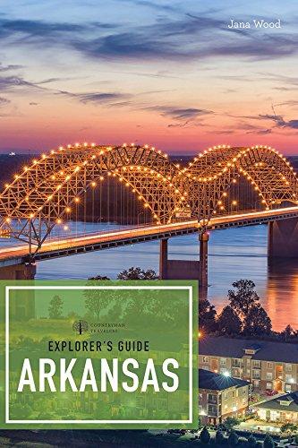 Explorer's Guide Arkansas (Explorer's Complete, Band 0)