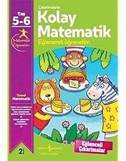 Çıkartmalarla Kolay Matematik (5-6 Yaş): Eğlenerek Öğrenelim 5-6 Yaş