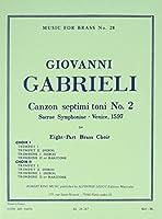 Gabrieli: Canzon Septimi Toni No. 2