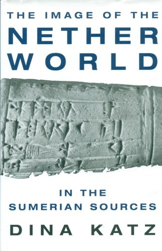 The Image of the Nether World in the Sumerian Sources