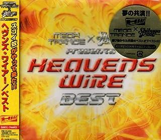HEAVENS WIRE BEST