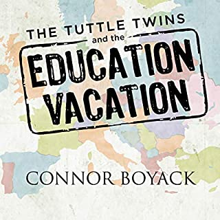 The Tuttle Twins and the Education Vacation audiobook cover art