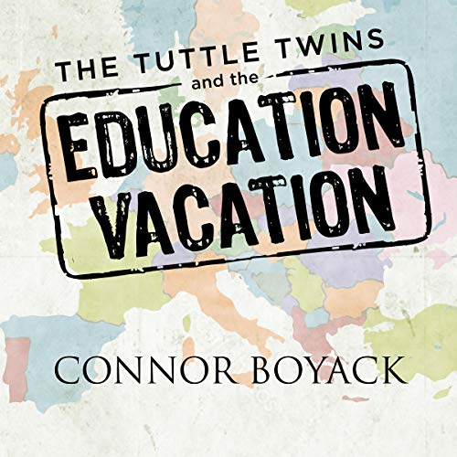 Couverture de The Tuttle Twins and the Education Vacation