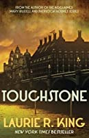 Touchstone by Laurie R King(2013-08-26)