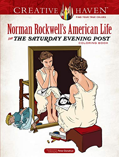 Creative Haven Norman Rockwell's American Life from the Saturday Evening Post Coloring Book
