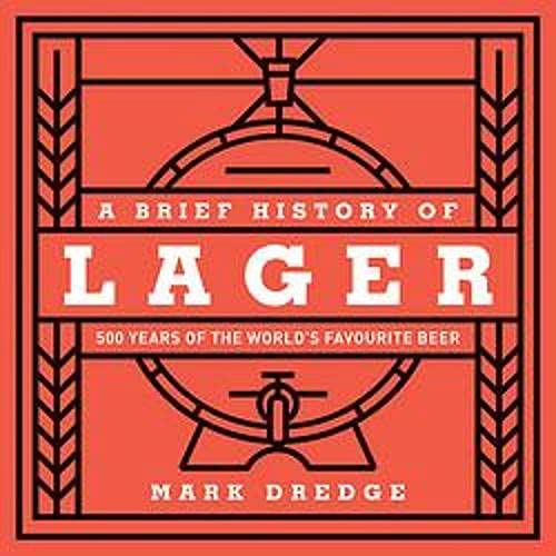 A Brief History of Lager Audiobook By Mark Dredge cover art