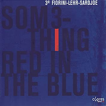 Something Red in the Blue
