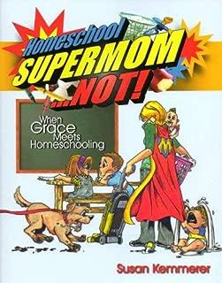 Best homeschool supermom not Reviews