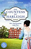 Der Tod kommt zum Tee (Ein Fall für die Countess of Harleigh-Reihe 2) (German Edition)