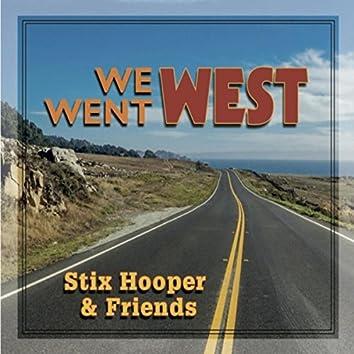 We Went West