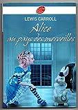 Alice au pays des merveilles - le livre de poche - 01/01/2010