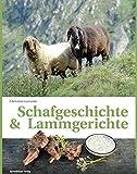 Schafgeschichte & Lammgerichte