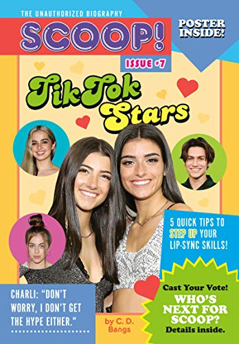 TikTok Stars : Issue #10: Issue #7 (Scoop! the Unauthorized Biography)
